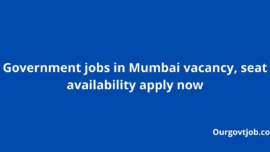 Government jobs in Mumbai vacancy, seat availability apply now